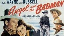 John Wayne's Angel and the Badman(1947)