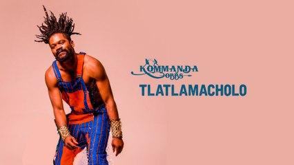 Kommanda Obbs - Tlatlamacholo