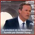 Pour Dupont-Aignan, Macron est «humilié» par Trump