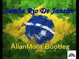 Bellini x Blasterjaxx x Quintino x Sergio Mendes - Samba De Janeiro (AllanMora Bootleg)