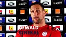 Dewald Senekal : « J'ai confiance dans mon groupe de piliers »