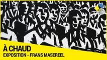 A Chaud – Exposition dédiée à Frans Masereel au Département de Meurthe-et-Moselle