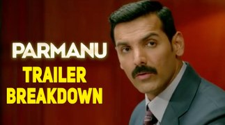 Parmanu | Trailer Breakdown | The Story of Pokharan |