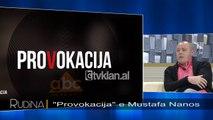 """Rudina - """"Provokacija"""" e Mustafa Nanos! (22 shkurt 2018)"""