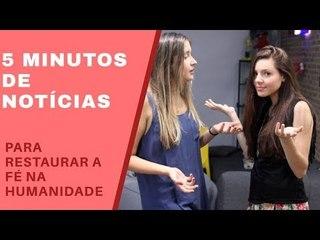 VAPT-VUPT - 5 MINUTOS SÓ DE NOTÍCIA QUE ALEGRA A ALMA!
