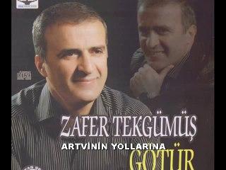 ZAFER TEKGÜMÜŞ - ARTVİNİN YOLLARINA
