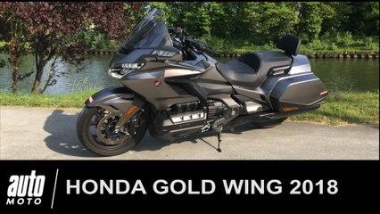 Honda Gold Wing 2018 GL1800 - Essai, avis, video, fiche technique