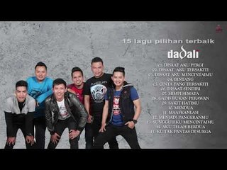 DADALI - 15 LAGU POPULER - FULL ALBUM