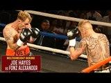 Joe Hayes vs Fonz Alexander | Welterweight Boxing (6 Rounds)