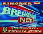 Shashi Tharoor has been granted bail; bail order copy on NewsX