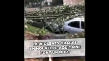 De violents orages en Nouvelle-Aquitaine font un mort et d'importants dégâts