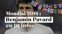 Coupe du Monde 2018 : 10 choses à savoir sur Benjamin Pavard