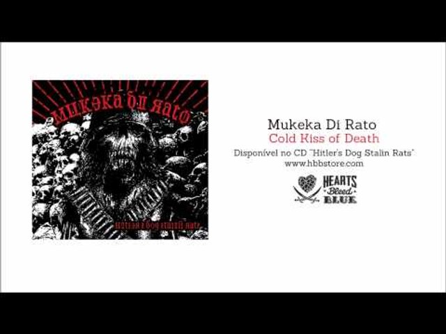 Mukeka Di Rato - Cold Kiss Of Death