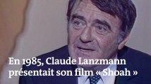 En 1985, Claude Lanzmann présentait son film « Shoah » aux Français