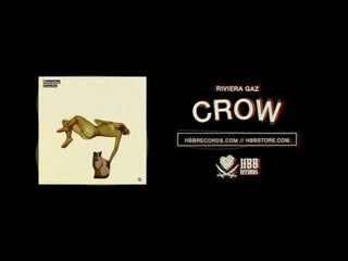 Riviera Gaz - Crow