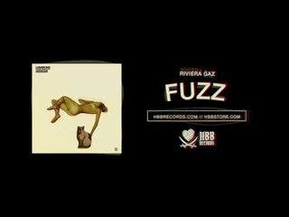 Riviera Gaz - Fuzz