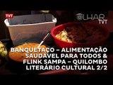 Banquetaço – Alimentação Saudável Para Todos & Flink Sampa – Quilombo Literário Cultural  2/2