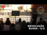Aula Pública: Revolução Russa 2/2
