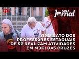 Sindicato dos professores estaduais de São Paulo realizam atividades em Mogi das Cruzes