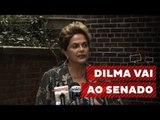 Dilma confirma que vai pessoalmente ao Senado se defender de impeachment