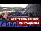 """Povo Sem Medo realiza ato """"Fora Temer"""" em dia de Olimpíada em Itaquera"""
