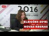 Campanha para eleições traz série de novidades