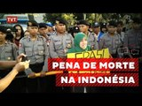 Indonésia confirma pena de morte para traficantes de drogas