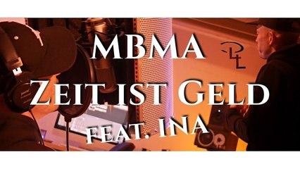 MBMA von P4L - ZEIT IST GELD (auf SKYLINEBEATZ) feat. INA