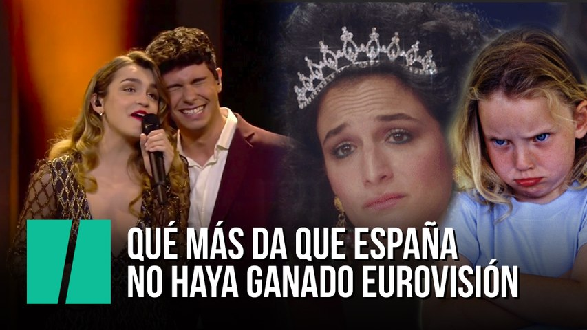 ¿Qué más da que España no haya ganado Eurovisión?