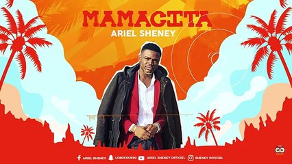 Ariel Sheney - Mamacita feat Syndica (audio-officiel)