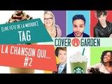 [TAG] LA CHANSON QUI...#2 (LIVE FÊTE DE LA MUSIQUE)