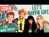 [LIVE] COVER - (LET'S) MARVIN GAYE - CHARLIE PUTH & MEGHAN TRAINOR