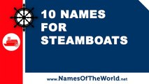 10 steamboat names - the best names for your boat - www.namesoftheworld.net