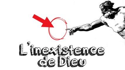 Ep 25 L'Inexistence de Dieu - Raisonnement par Inférence