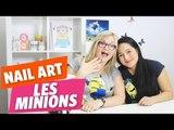 ✿ [Tuto Nail Art #2] - « Les Minions » avec Yoko et Lola ✿