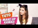 ✿ TUTO - Make-Up « KAWAII » avec Emma et Aline pour la Japan Expo ✿