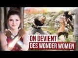 ON EST DES GUERRIÈRES ! - WONDER WOMAN