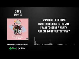 Dove By Ladotee  Lyric Video