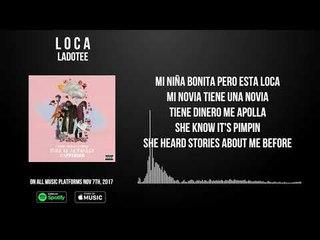 Loca By Ladotee (Lyric Video)