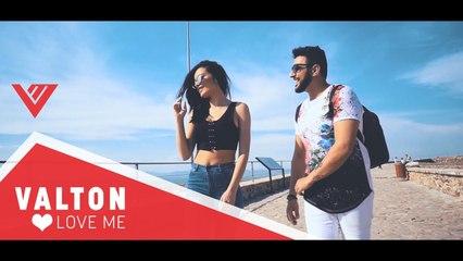 VALTON - LOVE ME (Official Video 4K) 2018