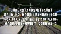 Führerstandsmitfahrt auf der riesigen Spur H0 Anlage in der Modellbahnwelt Odenwald - Ein Film von Pennula über digitale Modelleisenbahnen sowie Modellbahnen und Modellbau der Eisenbahn