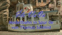 Modellbahn Diorama Île Va 0ú in Spur 0e von Thomas Schmid - Ein Film von Pennula über digitale Modelleisenbahnen sowie Modellbahnen und Modellbau der Eisenbahn