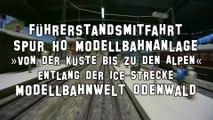 Führerstandsmitfahrt ICE Hochgeschwindigkeitszug auf der Spur H0 Anlage der Modellbahn Odenwald - Ein Film von Pennula über digitale Modelleisenbahnen sowie Modellbahnen und Modellbau der Eisenbahn