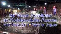Die riesige Modellbahn im Modell-Eisenbahn-Museum in Japan - Ein Film von Pennula über digitale Modelleisenbahnen sowie Modellbahnen und Modellbau der Eisenbahn