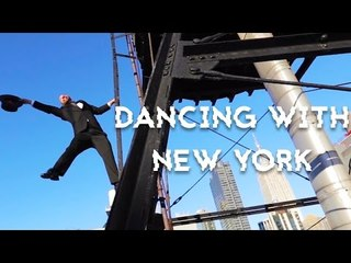 DANCING WITH NEW YORK - GOOD VIBES AND THE CITY