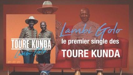 Toure Kunda - Lambi Golo