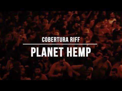 Cobertura Planet Hemp | Cobertura RIFF #37