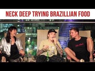 Neck Deep experimentando comidas brasileiras!