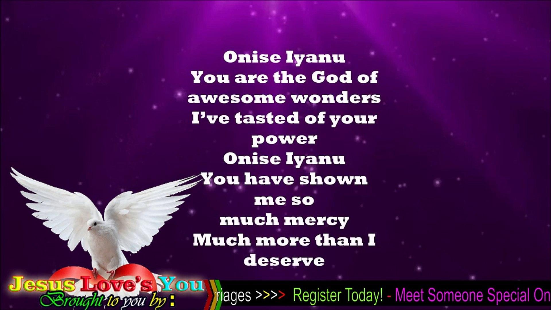 Onise Iyanu (Awesome Wonder) - Nathaniel Bassey (Lyrics)- Nigerian christian music
