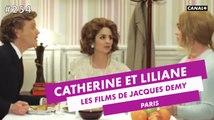 Les films de Jacques Demy - Catherine et Liliane de Cannes  - CANAL+